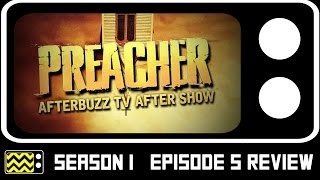 Preacher Season 1 Episode 5 Review & After Show | AfterBuzz TV