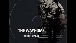 宇崎竜童さんのソロアルバムの THE WAYHOMEから ALL THE WAYHOME.