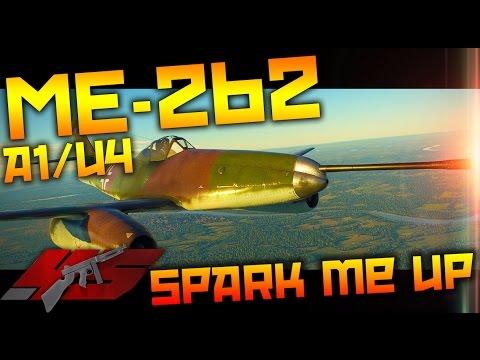 ▶ War Thunder : Me-262 A-1/U4 SPARK ME UP!!