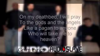Audioslave - Like a Stone (With Lyrics)