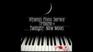I Belong To You Vitamin Piano Series' Tribute To Twilight: New Moon