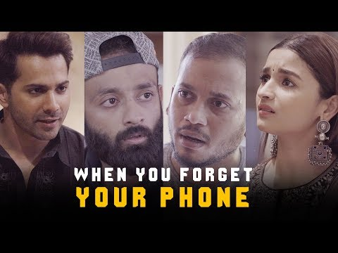 BYN : When You Forget Your Phone Feat Varun Dhawan & Alia Bhatt