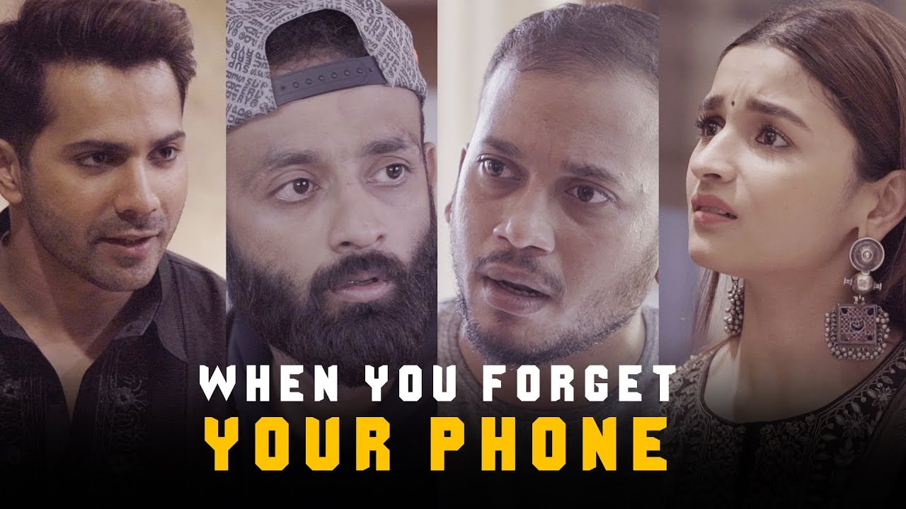 BYN : When You Forget Your Phone Feat. Varun Dhawan & Alia Bhatt