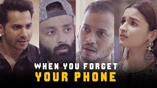 BYN : When You Forget Your Phone Feat. Varun Dhawan & Alia Bhatt