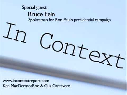 Bruce Fein answering questions about Ron Paul on In Context full hour interview