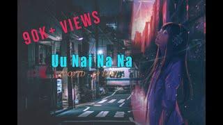 Uu Nai Na Na [COVID - 19 Edit]