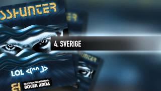 4. Basshunter - Sverige