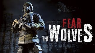 Fear the Wolves - Official E3 2018 Trailer
