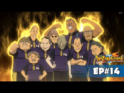 Inazuma Eleven - Episode 14 - THE LEGENDARY ELEVEN!