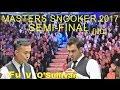 Fu v O'Sullivan SF Masters 2017 [HD]