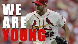 St. Louis Cardinals - We Are Young