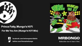 Prince Fatty, Mungo's Hi Fi - For Me You Are - Mungo's Hi Fi Mix - feat. Hollie Cook mp3
