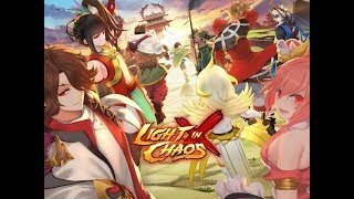 Light In Chaos : Sangoku Heroes [Action Fight RPG] [ Android ] Gameplay