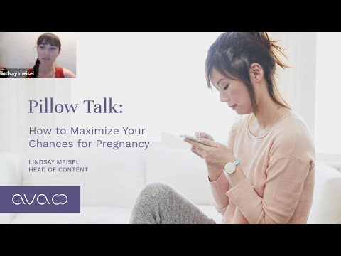 How To Maximize Your Chances For Pregnancy   Talk with Lindsay Meisel, Head of Content at Ava