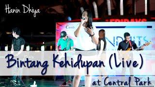 Hanin Bintang Kehidupan Live From Central Park MP3