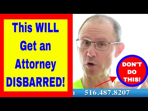 SURPRISE! This ONE Thing Will Get an Attorney DISBARRED! NY Medical Malpractice Attorney Explains