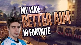 MY WAY: How Im Becoming Shroud of Fortnite | Bettering your Aim | Sensitivity | Fortnite
