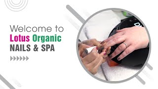Welcome To Lotus Organic Nails & Spa   Md 21228