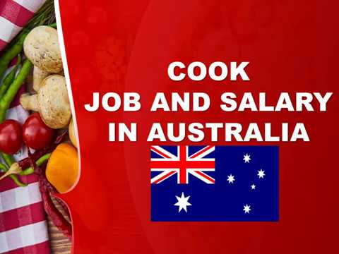 Cook Salary In Australia - Jobs And Wages In Australia