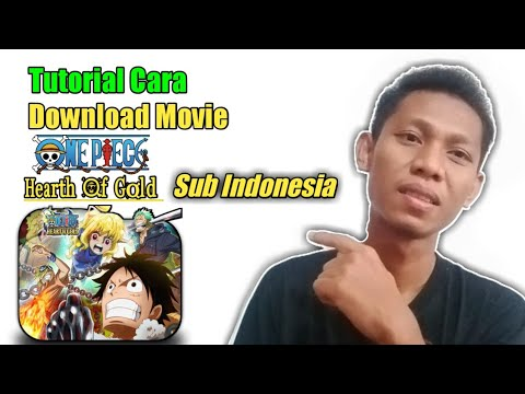 Tutorial Cara Download One Piece Movie Heart Of Gold Subtitle Indonesia