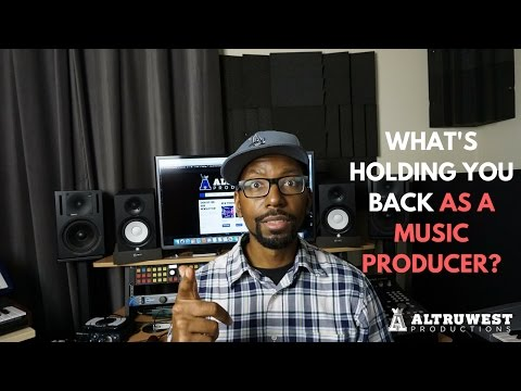 What's Holding You Back As A Music Producer? (Beat making and Music Production Tips)