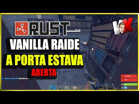 RUST VANILLA - FUI RAIDAR A PORTA ESTAVA ABERTA - AIRDROP NOTURNO
