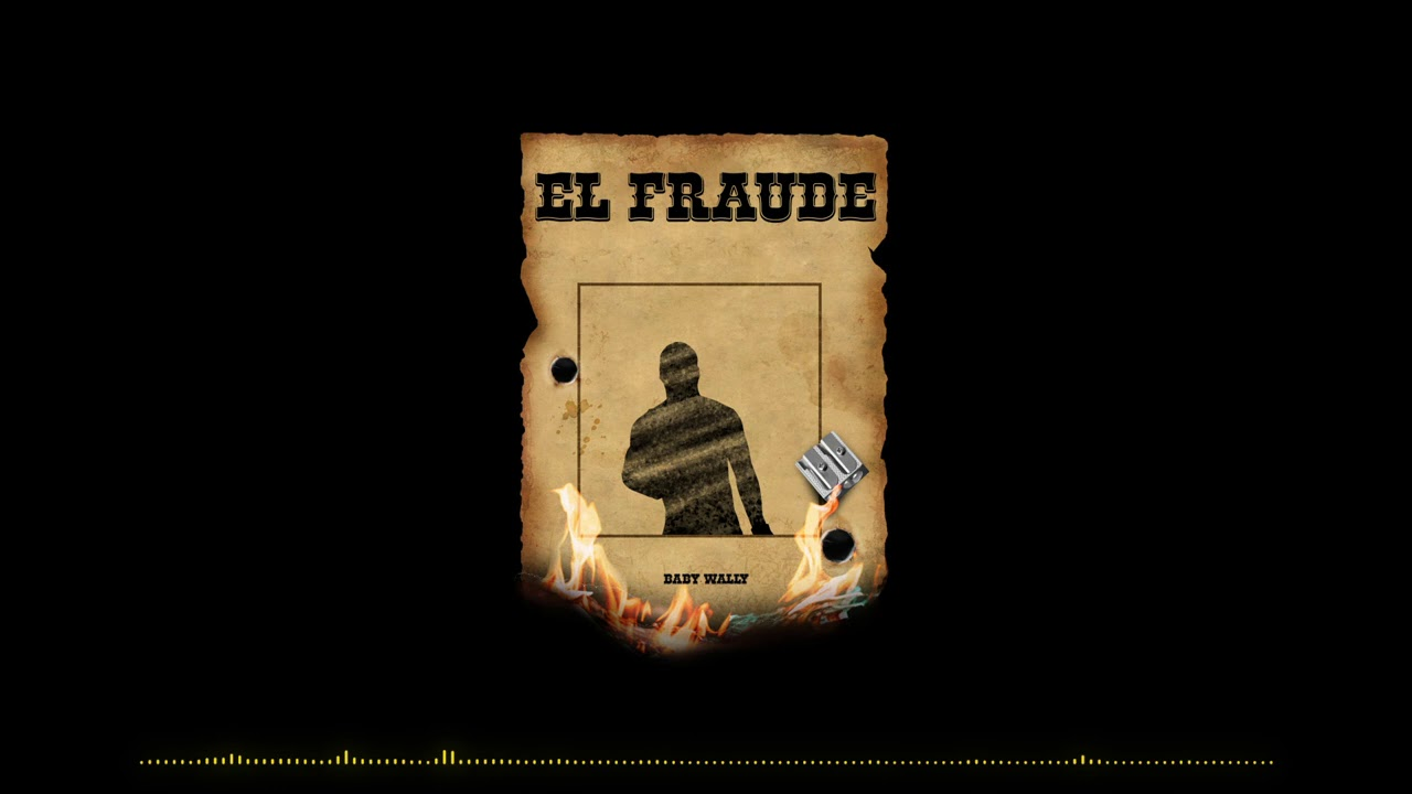 Baby Wally -  El Fraude      (Tiradera Pa' Chamaco)