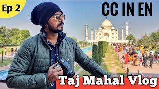 Taj Mahal Guided Tour In Hindi (Ep.2)   Taj Mahal Vlog   Agra