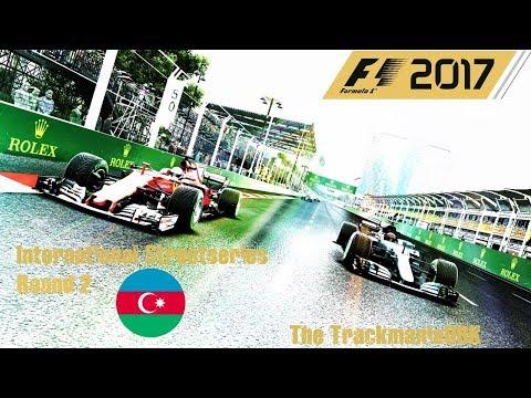 F1 2017 - International Streetseries Championship - R02 Baku [HD]