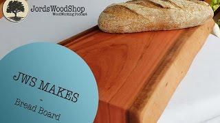 Jws Makes: Raw Edge Breadboard
