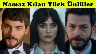 Namaz Kılan Türk Ünlüler 2019
