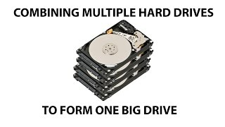 How to combine multiple hard drives (RAID 0)