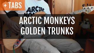 Baixar [TABS] Arctic Monkeys - Golden Trunks (Bass Cover)