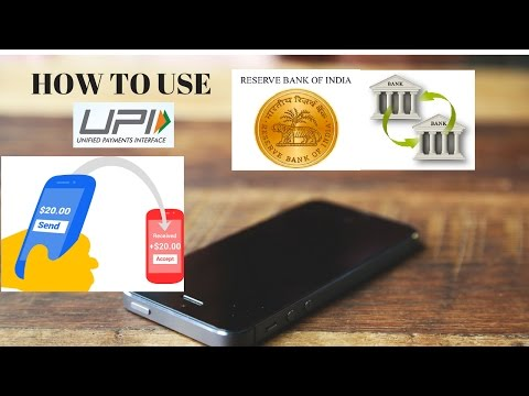 HOW TO REGISTER AND USE UPI (Unified Payments Interface)