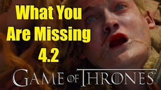 Game of Thrones: What You Are Missing 4.2