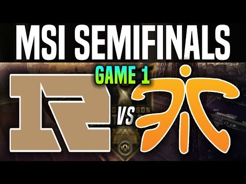 RNG vs FNC Game 1 - MSI 2018 Semifinals - Royal Never Give Up vs Fnatic | League Of Legends MSI 2018