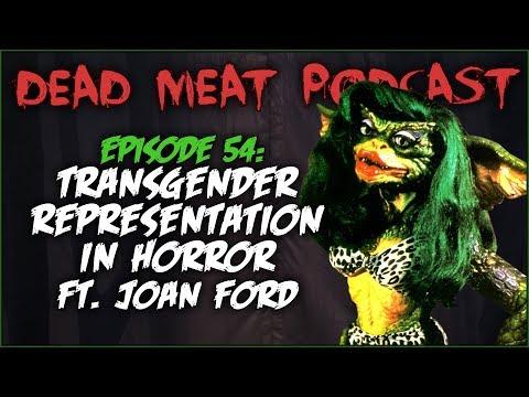 Transgender Representation in Horror (Dead Meat Podcast #54)