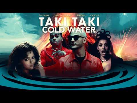 Cold Taki-Taki Water (MASHUP) DJ Snake, Selena Gomez, Cardi B, Ozuna, Major Lazer, Justin Bieber, MO