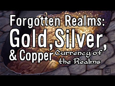Currency of the Forgotten Realms D&D