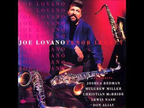 Joe Lovano - Love Is A Many Splendored Thing