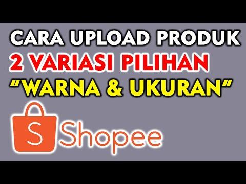 cara-upload-produk-shopee-dengan-2-variasi-warna-dan-ukuran-|-mas-dhar