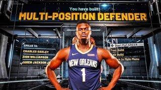 NBA 2K20 ZION WILLIAMSON BUILD (MULTI-POSITION DEFENDER)