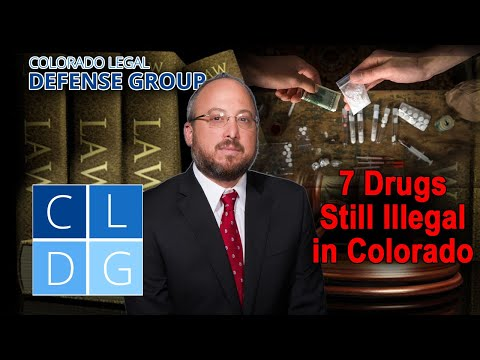 7 drugs that are still illegal in Colorado