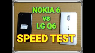 Nokia 6 vs LG Q6 - Speed Test and Multitasking with Comparison
