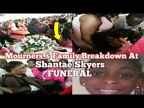 Breaking News| MOURNERS & Family at Shantae Skyers FUNERAL Today +