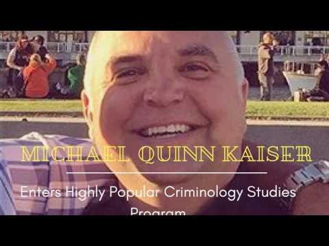 Michael Quinn Kaiser Enters Highly Popular Criminology Studies Program