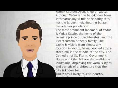 Vaduz - Wiki Videos