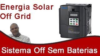 Energia Solar Off-Grid Sem Baterias Com Inversor de Frequência Solar