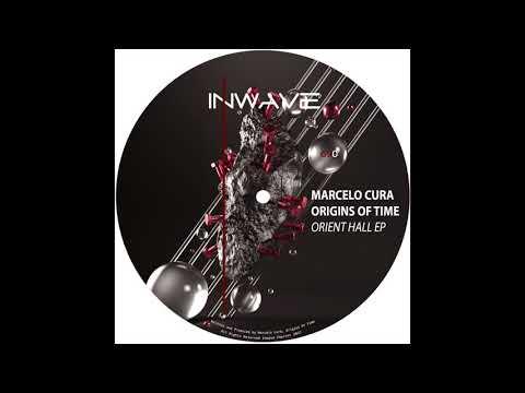 Marcelo Cura, Origins Of Time - Orient Hall (Original Mix)