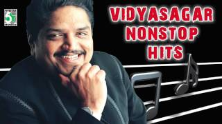 Vidyasagar Super Hit Nonstop Audio Jukebox